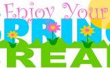 Spring Break March 16-27